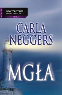 Mgła - Carla Neggers - ebook