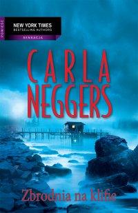 Zbrodnia na klifie - Carla Neggers - ebook