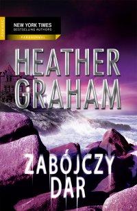 Zabójczy dar - Heather Graham - ebook