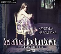 Serafina i kochankowie - Krystyna Nepomucka - audiobook