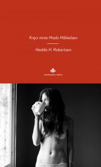 Kręci mnie Mads Mikkelsen
