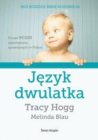 Język dwulatka - Tracy Hogg - ebook