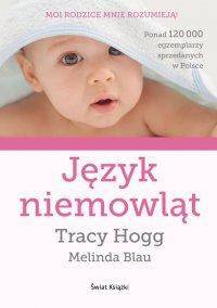 Język niemowląt - Tracy Hogg - ebook
