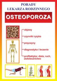 Osteoporoza. Porady lekarza rodzinnego
