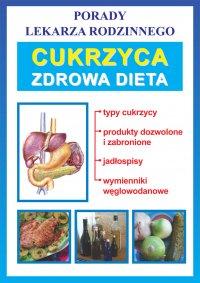 Cukrzyca. Zdrowa dieta. Porady lekarza rodzinnego