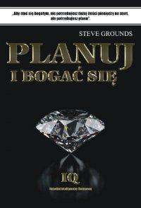 Planuj i bogać się - Steve Grounds - ebook