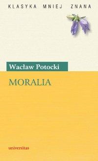 Moralia - Wacław Potocki - ebook