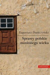 Sprawy polskie minionego wieku