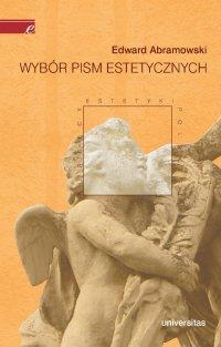 Wybór pism estetycznych - Edward Abramowski - ebook