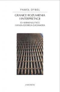 Granice rozumienia i interpretacji