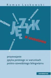 Język w zagrożeniu - Roman Laskowski - ebook