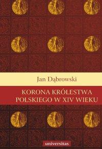Korona Królestwa Polskiego w XIV wieku