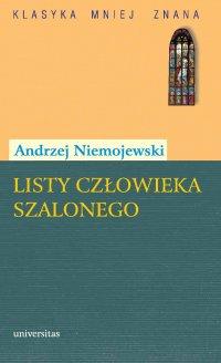 Listy człowieka szalonego - Andrzej Niemojewski - ebook
