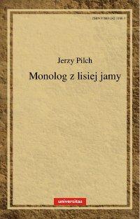 Monolog z lisiej jamy