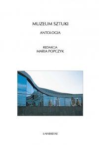 Muzeum sztuki - Maria Popczyk - ebook