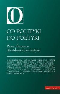 Od polityki do poetyki