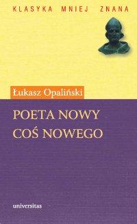 Poeta nowy. Coś nowego