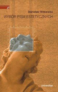 Wybór pism estetycznych - Stanisław Ignacy Witkiewicz - ebook
