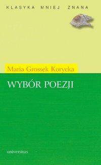 Wybór poezji - Maria Grossek-Korycka - ebook