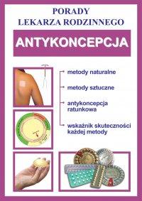 Antykoncepcja. Porady lekarza rodzinnego