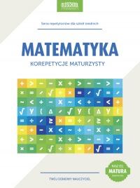 Matematyka. Korepetycje maturzysty