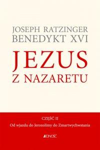 Jezus z Nazaretu. Część II. Od wjazdu do Jerozolimy do Zmartwychwstania.