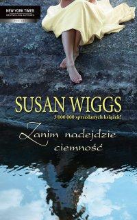 Zanim nadejdzie ciemność - Susan Wiggs - ebook