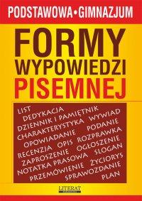 Formy wypowiedzi pisemnej - Karolina Szostak-Lubomska - ebook