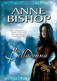 Belladonna. Efemera. Tom II - Anne Bishop - ebook