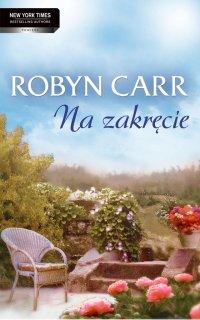 Na zakręcie - Robyn Carr - ebook
