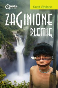 Zaginione plemię - Scott Wallace - ebook