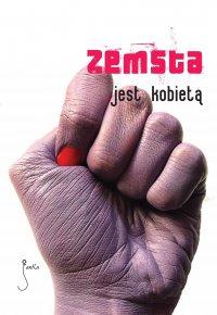 Zemsta jest kobietą - Szymon Bogacz - ebook