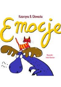 Emocje - Katarzyna B. Głowacka - ebook