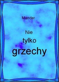Nie tylko grzechy - Mander - ebook