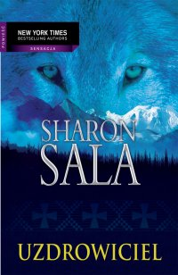 Uzdrowiciel - Sharon Sala - ebook