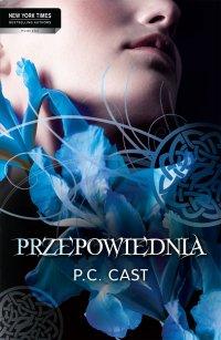Przepowiednia - P.C. Cast - ebook