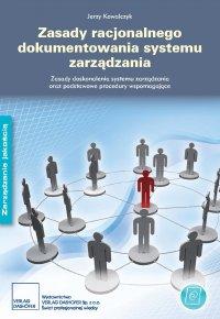 Zasady dokumentowania systemu zarządzania. Zasady doskonalenia systemu zarządzania oraz podstawowe procedury.