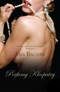 Perfumy Kleopatry - Jina Bacarr - ebook