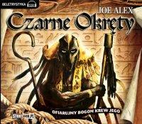 Czarne okręty 1 - Ofiarujmy bogom krew jego - Joe Alex - audiobook