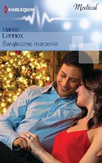Świąteczne marzenie - Marion Lennox - ebook