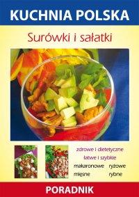 Surówki i sałatki. Kuchnia polska. Poradnik