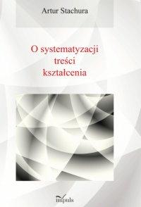 O systematyzacji treści kształcenia