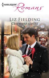 Czerwone szpilki - Liz Fielding - ebook