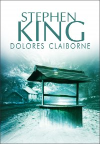 Dolores Claiborne - Stephen King - ebook