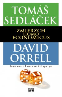 Zmierzch Homo Economicus