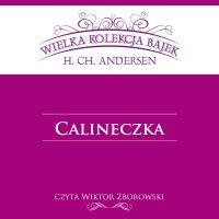Calineczka (Wielka Kolekcja Bajek)