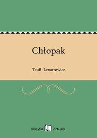 Chłopak - Teofil Lenartowicz - ebook