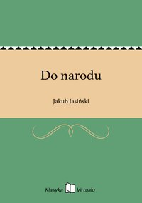 Do narodu - Jakub Jasiński - ebook
