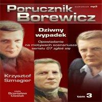 Porucznik Borewicz - Dziwny wypadek (Tom 3)