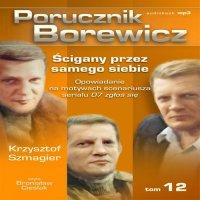 Porucznik Borewicz - Ścigany przez samego siebie (Tom 12)